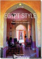 EGYPT STYLE. EDIZ. ITALIANA, SPAGNOLA E PORTOGHESE - TASCHEN A. (CUR.)