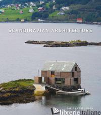 SCANDINAVIAN ARCHITECTURE. EDIZ. ILLUSTRATA - ANDREU BACH DAVID