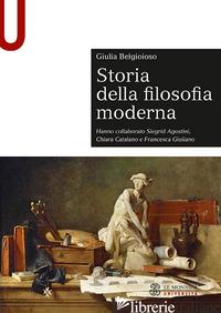 STORIA DELLA FILOSOFIA MODERNA - BELGIOIOSO GIULIA