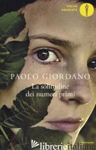 SOLITUDINE DEI NUMERI PRIMI (LA) - GIORDANO PAOLO