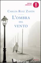 OMBRA DEL VENTO (L') - RUIZ ZAFON CARLOS