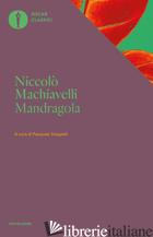 MANDRAGOLA - MACHIAVELLI NICCOLO'; STOPPELLI P. (CUR.)