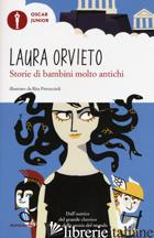 STORIE DI BAMBINI MOLTO ANTICHI - ORVIETO LAURA