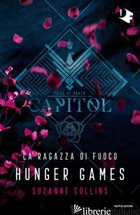 RAGAZZA DI FUOCO. HUNGER GAMES (LA) - COLLINS SUZANNE