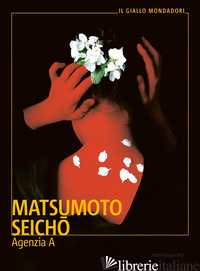 AGENZIA A - MATSUMOTO SEICHO