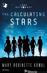 CALCULATING STARS (THE) - KOWAL MARY ROBINETTE