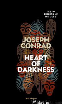 HEART OF DARKNESS - CONRAD JOSEPH