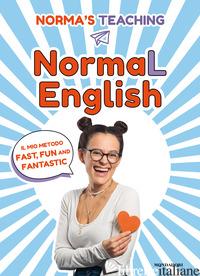NORMAL ENGLISH. IL MIO METODO FAST, FUN AND FANTASTIC - CERLETTI NORMA