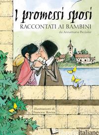 PROMESSI SPOSI RACCONTATI AI BAMBINI (I) - PICCIONE ANNAMARIA