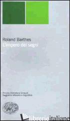 IMPERO DEI SEGNI (L') - BARTHES ROLAND