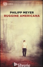 RUGGINE AMERICANA - MEYER PHILIPP