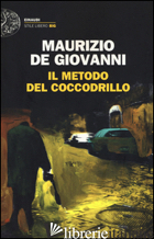 METODO DEL COCCODRILLO (IL) - DE GIOVANNI MAURIZIO
