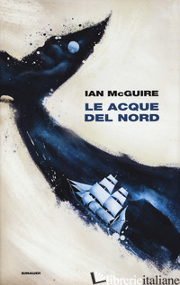 ACQUE DEL NORD (LE) - MCGUIRE IAN
