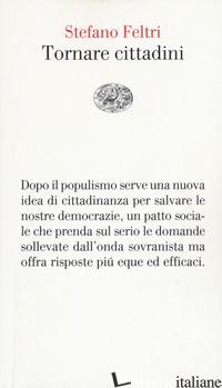 TORNARE CITTADINI - FELTRI STEFANO
