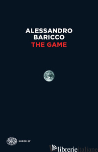 GAME (THE) - BARICCO ALESSANDRO