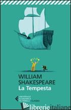 TEMPESTA. TESTO INGLESE A FRONTE (LA) - SHAKESPEARE WILLIAM; LOMBARDO A. (CUR.)