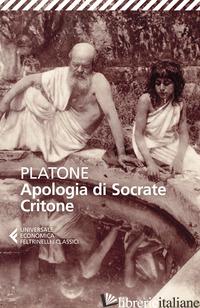 APOLOGIA DI SOCRATE-CRITONE. TESTO ORIGINALE A FRONTE - PLATONE; SUSANETTI D. (CUR.)