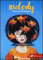 MELODY - DRAPER SHARON M.