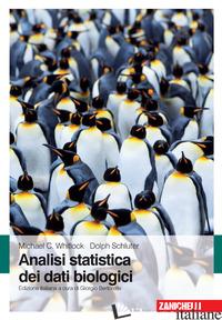 ANALISI STATISTICA DEI DATI BIOLOGICI - WHITLOCK MICHAEL C.; SCHLUTER DOLPH; BERTORELLE G. (CUR.)