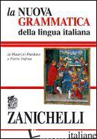 NUOVA GRAMMATICA DELLA LINGUA ITALIANA (LA) - DARDANO MAURIZIO; TRIFONE PIETRO
