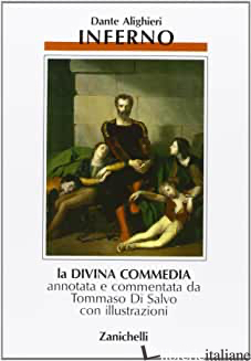 DIVINA COMMEDIA (LA). VOL. 1: INFERNO - ALIGHIERI DANTE; DI SALVO T. (CUR.)