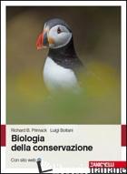 BIOLOGIA DELLA CONSERVAZIONE - PRIMACK RICHARD; BOITANI LUIGI