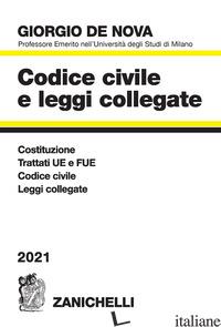 CODICE CIVILE E LEGGI COLLEGATE 2021 - DE NOVA GIORGIO