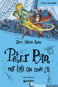 PETER PAN NELL'ISOLA CHE NON C'E' - BARRIE JAMES MATTHEW