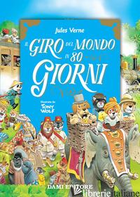 GIRO DEL MONDO IN 80 GIORNI (IL) - VERNE JULES; COPPINI C. (CUR.)