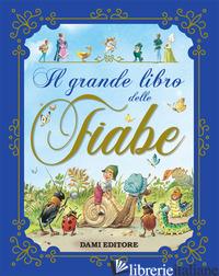GRANDE LIBRO DELLE FIABE (IL) - HOLEINONE PETER