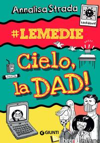 CIELO, LA DAD!#LE MEDIE - STRADA ANNALISA