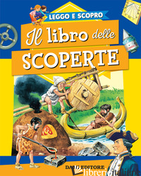LIBRO DELLE SCOPERTE. EDIZ. A COLORI (IL) - ZANINI GIUSEPPE