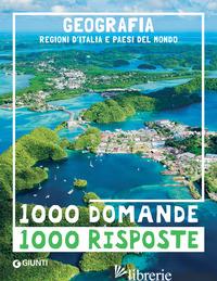 GEOGRAFIA. REGIONI D'ITALIA E PAESI DEL MONDO - AA.VV.