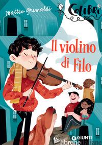 VIOLINO DI FILO (IL) - GRIMALDI MATTEO