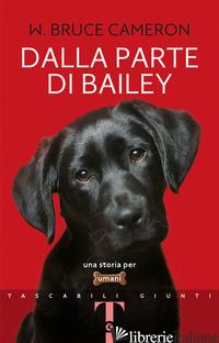DALLA PARTE DI BAILEY - CAMERON W. BRUCE