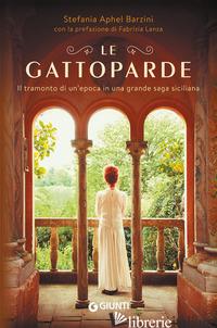 GATTOPARDE (LE) - BARZINI STEFANIA APHEL