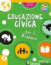 EDUCAZIONE CIVICA PER IL BIENNIO -