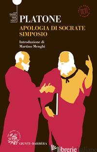 SIMPOSIO-APOLOGIA DI SOCRATE. TESTO GRECO A FRONTE - PLATONE
