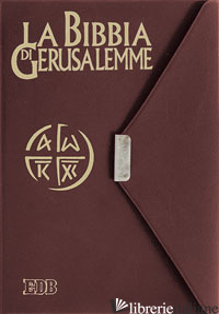 BIBBIA DI GERUSALEMME (LA) - AA.VV.