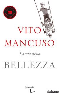 VIA DELLA BELLEZZA (LA) - MANCUSO VITO