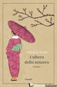 ALBERO DELLO ZENZERO (L') - WYND OSWALD