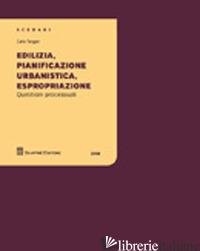 EDILIZIA, PIANIFICAZIONE URBANISTICA, ESPROPRIAZIONE - TANGARI CARLO