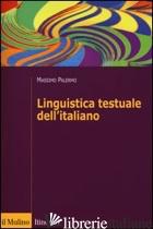 LINGUISTICA TESTUALE DELL'ITALIANO - PALERMO MASSIMO