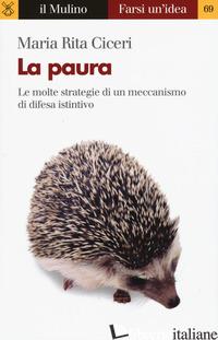 PAURA (LA) - CICERI MARIA RITA