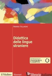DIDATTICA DELLE LINGUE STRANIERE - VILLARINI ANDREA