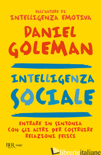 INTELLIGENZA SOCIALE - GOLEMAN DANIEL