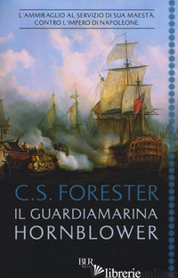 GUARDIAMARINA HORNBLOWER (IL) - FORESTER CECIL SCOTT
