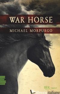 WAR HORSE - MORPURGO MICHAEL