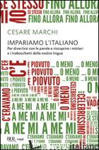 IMPARIAMO L'ITALIANO - MARCHI CESARE