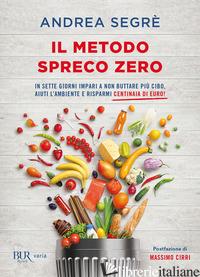 METODO SPRECO ZERO (IL) - SEGRE' ANDREA